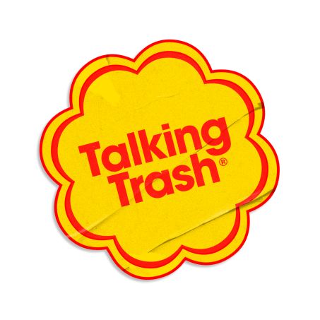 Talking Trash